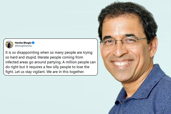 Stupid and  literate people coming from infected areas go around partying says Harsha Bhogle